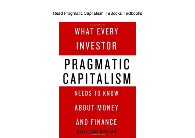 read-pragmatic-capitalism-ebooks-textbooks-1-....jpg